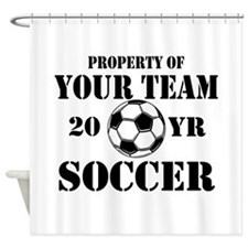 Personalized Property of Your Team Soccer Shower C