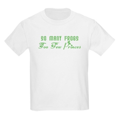 So Many Frogs Too Few Princes Kids Light T-Shirt