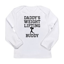 Daddys Weightlifting Buddy Long Sleeve T-Shirt