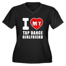 I Love My Tap Dance Girlfriend Women's Plus Size V