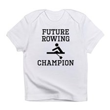 Future Rowing Champion Infant T-Shirt