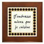 Embrasse Mieux Cuisine Framed Tile