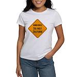 Take Heed of This Women's T-Shirt