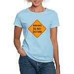 Take Heed of This Women's Light T-Shirt