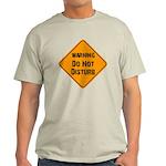 Take Heed of This Light T-Shirt