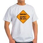 Ease Up! with this Light T-Shirt