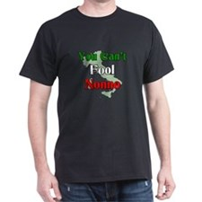 You Can't Fool Nonno T-Shirt