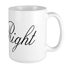 Cute Mr right Mug
