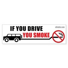 If you drive you smoke