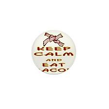 blk_keep_calm_eat_bacon_02 Mini Button