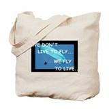 Paragliding to live Tote Bag