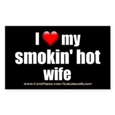 """Love My Smokin' Hot Wife"" Decal"