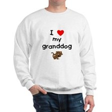 I love my granddog (5) Sweatshirt