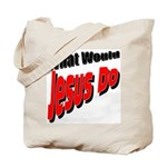 What Would Jesus Do Tote Bag