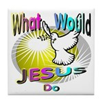 What Would Jesus Do Tile Coaster