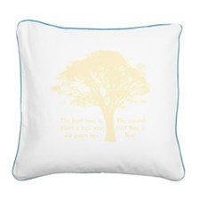 Plant a Tree Now Square Canvas Pillow