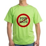 No Pink Hats Green T-Shirt