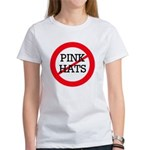 No Pink Hats Women's T-Shirt