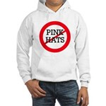No Pink Hats Hooded Sweatshirt