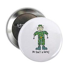 "My Dad's a Hero Army 2.25"" Button (10 pack)"