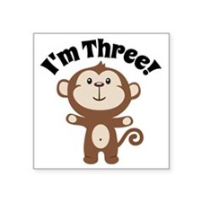 "Monkey Im 3 Square Sticker 3"" x 3"""