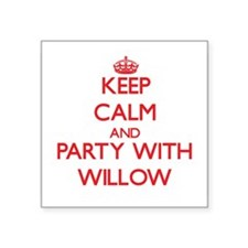 Keep Calm and Party with Willow Sticker