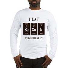 I Eat Bacon Periodically Long Sleeve T-Shirt