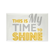 Time To Shine Rectangle Magnet (10 pack)
