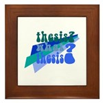 What Thesis? Framed Tile