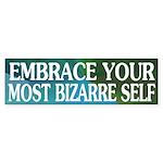 Embrace Your Most Bizarre Self (sticker)