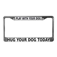Play With Your Dog v4 License Plate Frame