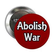 Abolish War Activist Button