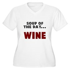 Soup of the day wine T-Shirt