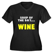 Soup of the day wine Women's Plus Size V-Neck Dark