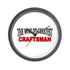 """The World's Greatest Craftsman"" Wall Clock"