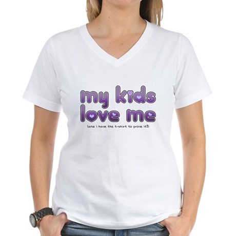 My Kids Love Me Women's V-Neck T-Shirt