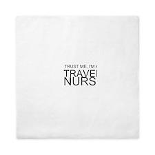 Trust Me, Im A Travel Nurse Queen Duvet