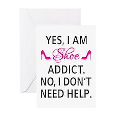 Yes, I am shoe addict Greeting Cards