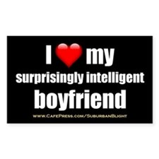"""Love My Surprisingly Intelligent Boyfriend"" Stick"