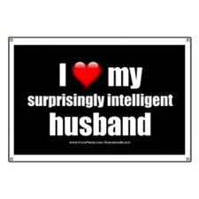 """Love My Surprisingly Intelligent Husband"" Banner"