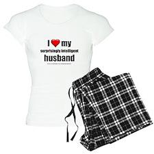 """Love My Surprisingly Intelligent Husband"" Pajamas"