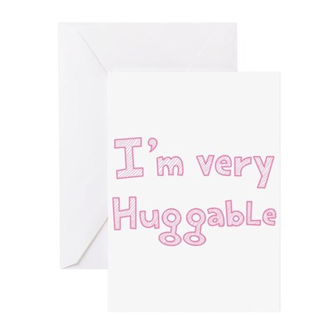Im very huggable in pink Greeting Cards