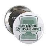 """Shall we play a game?"" [WarG Button"