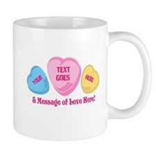 Personalized Candy Heart Valentine Special Mugs