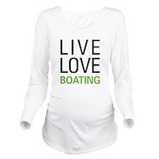 Live Love Boating Long Sleeve Maternity T-Shirt