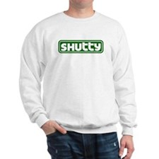 Shutty Sweatshirt