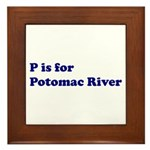 P is for Potomac River Framed Tile