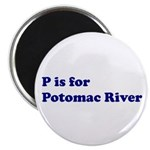 P is for Potomac River Magnet