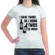 DRINK TWICE AS MUCH T