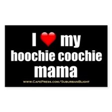 """Love My Hoochie Coochie Mama"" Decal"